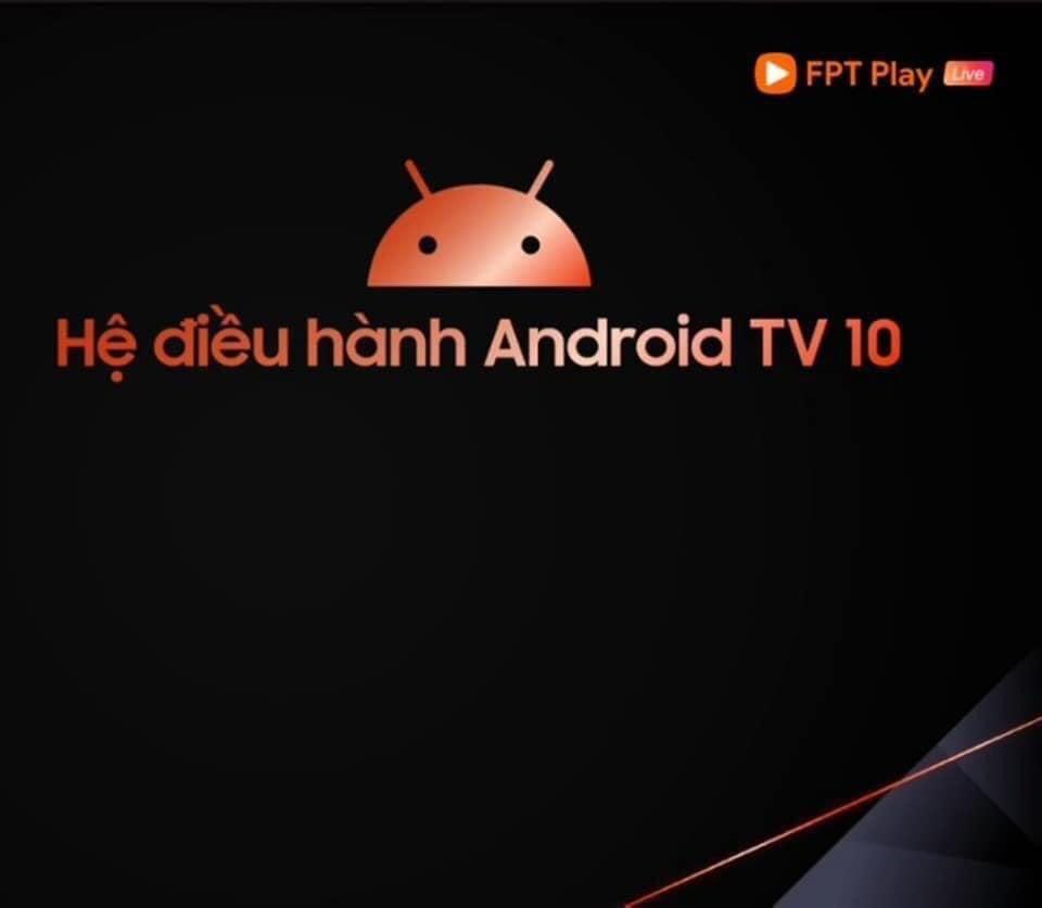 hệ điều hành androidtv 10