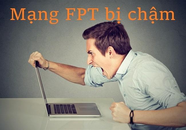 mạng FPT chậm