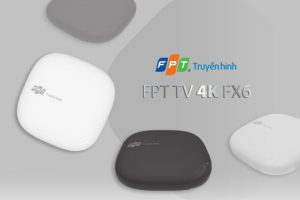 bộ giải mã truyền hình FPT TV 4K FX6
